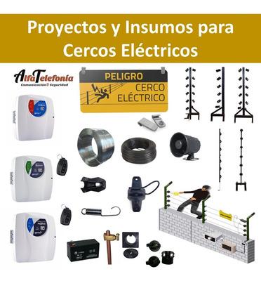Instalacion De Cercos Electricos. Presupuesto Sin Cargo