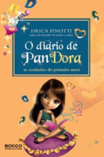 O Diário De Pandora - As Confusões Do Primeiro Amor
