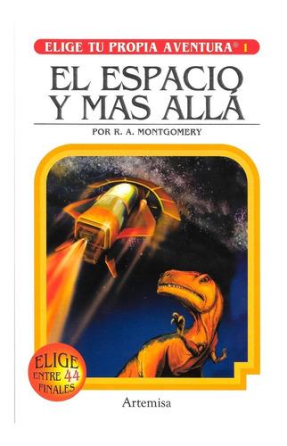 Imagen 1 de 1 de Elige Tu Propia Aventura - El Espacio Y Mas Alla - Artemisa