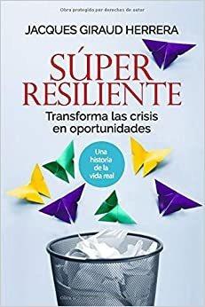 Sper Resiliente: Transforma Las Crisis En Oportunidades (spa