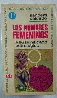 Los Nombres Femeninos Y Su Significado Astrológico, Sanders