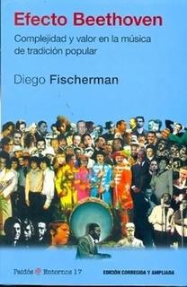 Efecto Beethoven Diego Fischerman