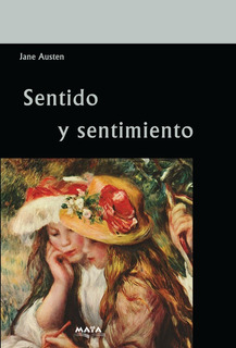 Libro. Sentido Y Sentimiento. Jane Austen. Editorial Maya.