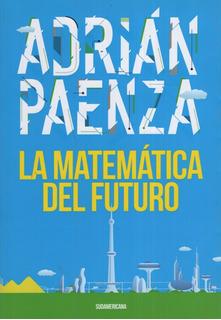 La Matematica Del Futuro