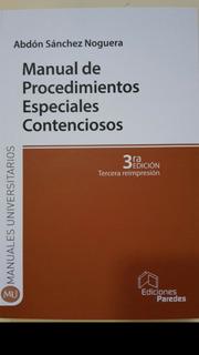 Manual De Procedimientos Especiales Contenciosos Abdón Sánch