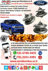 Reparación De Turbos Ford Ranger 3.2 ,2.2 ,2.5 Etc Guatemala