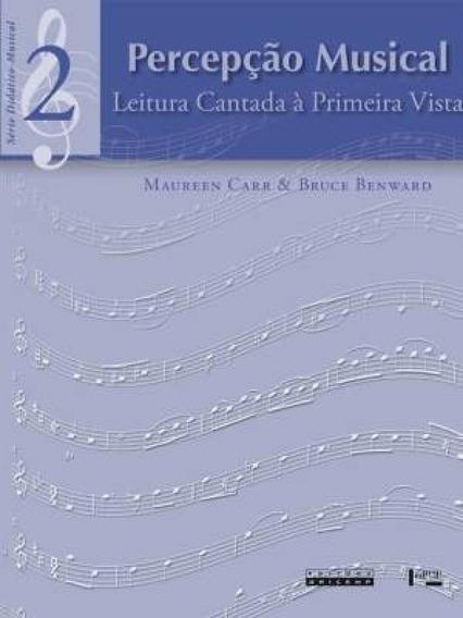 Percepcao Musical - Leitura Cantada A Primeira Vista - Vol 0