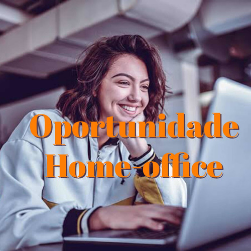 Oportunidade De Trabalho Home Office