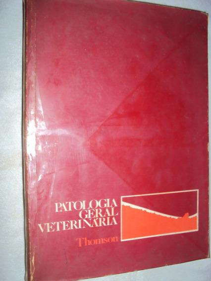 Patologia Geral Veterinária (sebo Amigo)