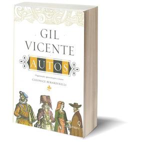 Gil Vicente Autos Cleonice Berardinelli 512 Páginas