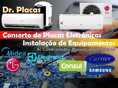 Imagem 1 de 1 de Conserto De Placas Ar Condicionado / Instalação Equipamentos
