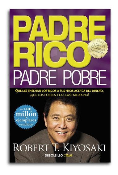 Padre Rico, Padre Pobre - Robert Kiyosaki ( Audio Libro )