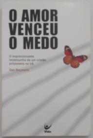 O Amor Venceu O Medo - Dan Baumann