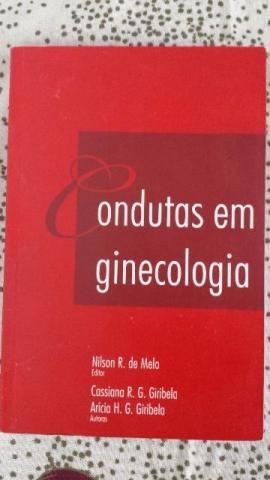 Condutas Em Ginecologia - Nilson De Melo - Cassiana Giribel