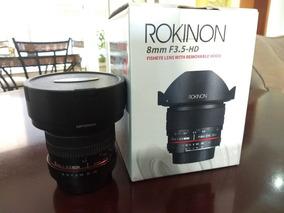 Rokinon 8mm 3.5 (canon)