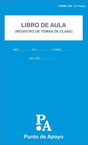 Libro De Aula - Registro De Temas De Clase F.838 51 Folios