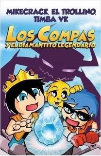 Compas Y El Diamantito Legendario, Los