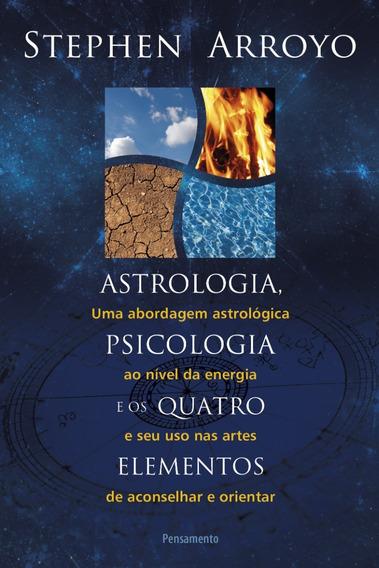Astrologia , Psicologia E Os Quatro Elementos