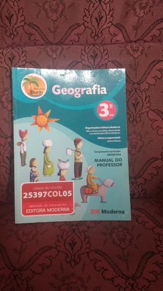 Geografia Projeto Buriti 3º Ano Manual Do Professor Com Sol