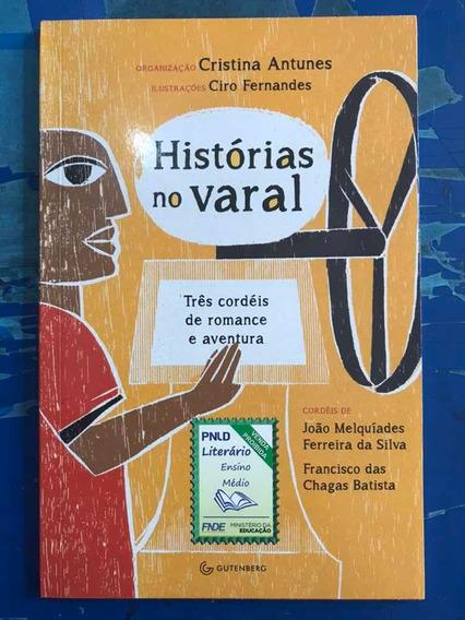 Livro História No Varal - Três Cordéis De Romance E Aventura