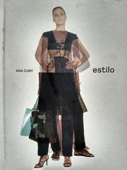 Ana Cury. Estilo* Manual De Estilo