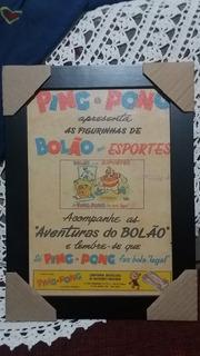 Quadro Retrô - Propaganda Chiclete Ping Pong 1
