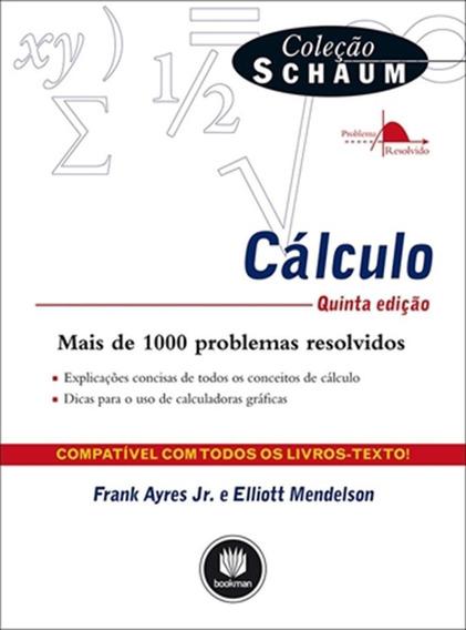 Cálculo - Coleção Schaum - Quinta Edição