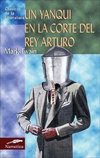 Un Yanqui En La Corte Del Rey Arturo, Mark Twain, Edimat
