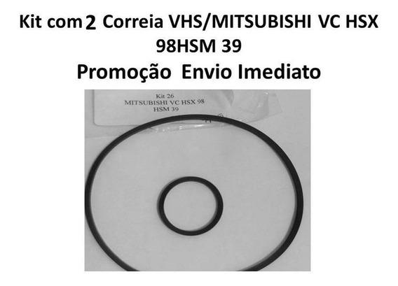 Kit Correia Vhs Mitsubishi Vc Hsx98 2 Peças No Kit
