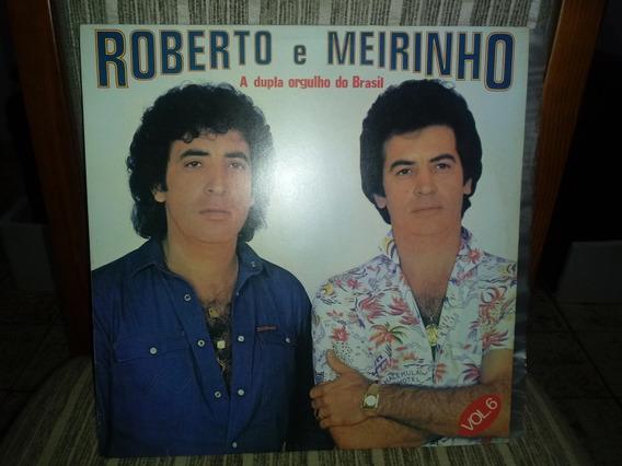 Lp/vinil- Roberto E Meirinho-a Dupla Orgulho Do Brasil-vol.6