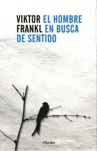 Imagen 1 de 3 de El Hombre En Busca De Sentido - Viktor Frankl - Herder