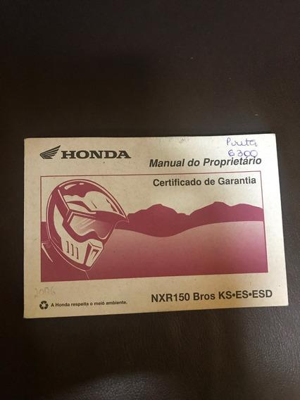 Manual Do Proprietário Honda Nxr Bros 150 2006 Envio Grátis