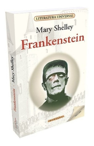 Libro. Frankenstein. Mary Shelley. Clásicos Fontana.