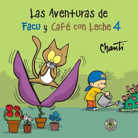 Aventuras De Facu Y Cafe Con Leche 4 - Chanti