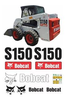 Kit Adesivo Mini Carregadeira Bobcat S150 + Etiquetas Mk