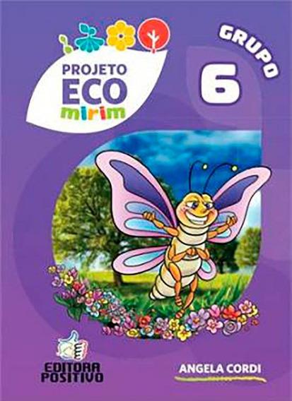 Projeto Eco Mirim - Grupo 6 - Educação Infantil