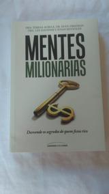 Livro Mentes Milionarias Usado Como Novo Desvende Os Segredo