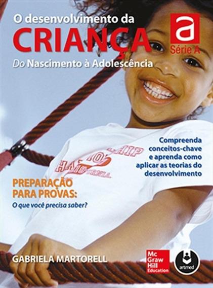 O Desenvolvimento Da Criança: Do Nascimento À Adolescência