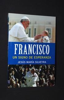 Francisco, Un Signo De Esperanza - Nemul