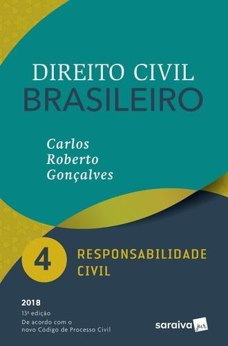 Direito Civil Brasileiro 4 - Responsabilidade Civi