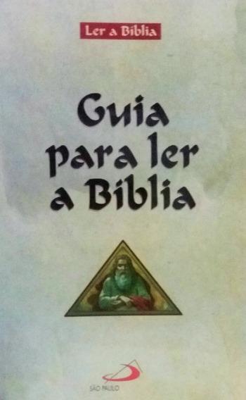 Guia Para Ler A Bíblia