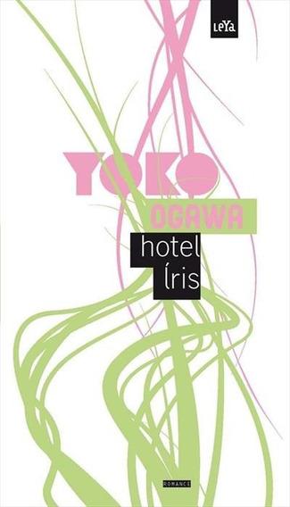 Livro - Hotel Iris Autor: Yoko Ogawa