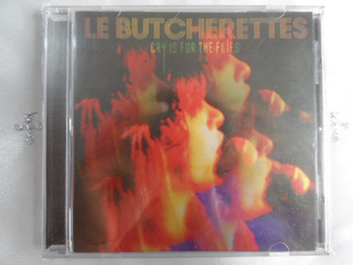 Le Butcherettes - Cry Is For The Flies - Cd Nuevo Sellado