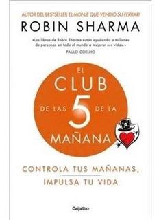 El Club De Las 5 De La Mañana - Robin Sharma Libro Pdf