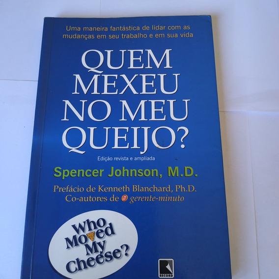 Livro Quem Mexeu No Meu Queijo - Spencer Johnson