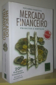 Mercado Financeiro - Eduardo Fortuna 20° Edição