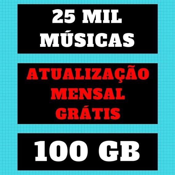 Músicas Dj 2019 São 100gb 25mil +12 Meses De Atualização