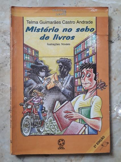 Livro: Mistério No Sebo De Livros - Telma Guimarães Castro