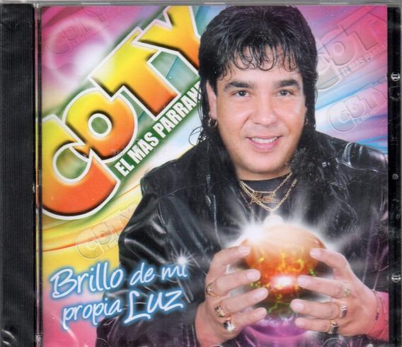 Coty El Parrandero - Brillo De Mi Propia Luz - Los Chiquibum