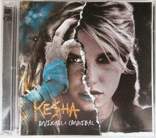 Kesha - Animal + Canibal 2 Cd